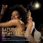 Saturday Night Fever with Dubai events: August 8 2015