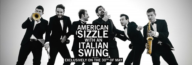 An American Sizzle with an Italian Swing on May 30th 2016