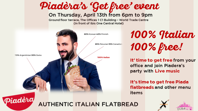 Opening: Piadera Authentic Italian Flatbread on 13th April @ Office1-DWTC