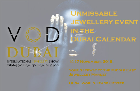 VOD Dubai International Jewellery Show from November 14 to 17, 2018