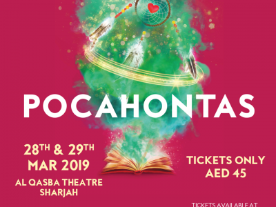 Pocahontas...The Legend @ Al Qasba Theatre Sharjah on 28-29 March