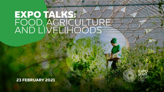 Expo Dubai: Italy's agrifood takes centrestage at the global digital event 'Food,Agriculture andLivelihoods'